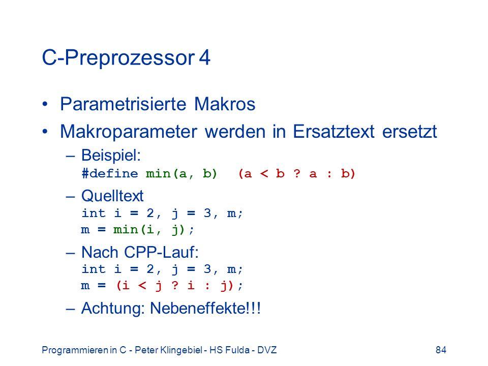 C-Preprozessor 4 Parametrisierte Makros