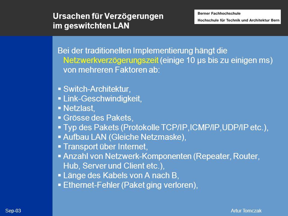 Ursachen für Verzögerungen im geswitchten LAN