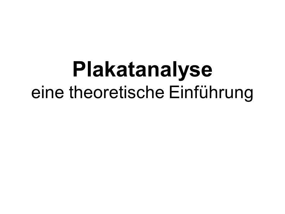 Plakatanalyse eine theoretische Einführung
