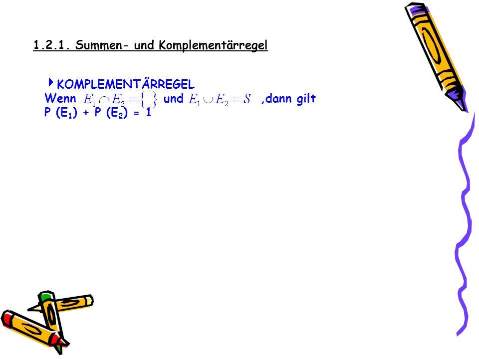 1.2.1. Summen- und Komplementärregel