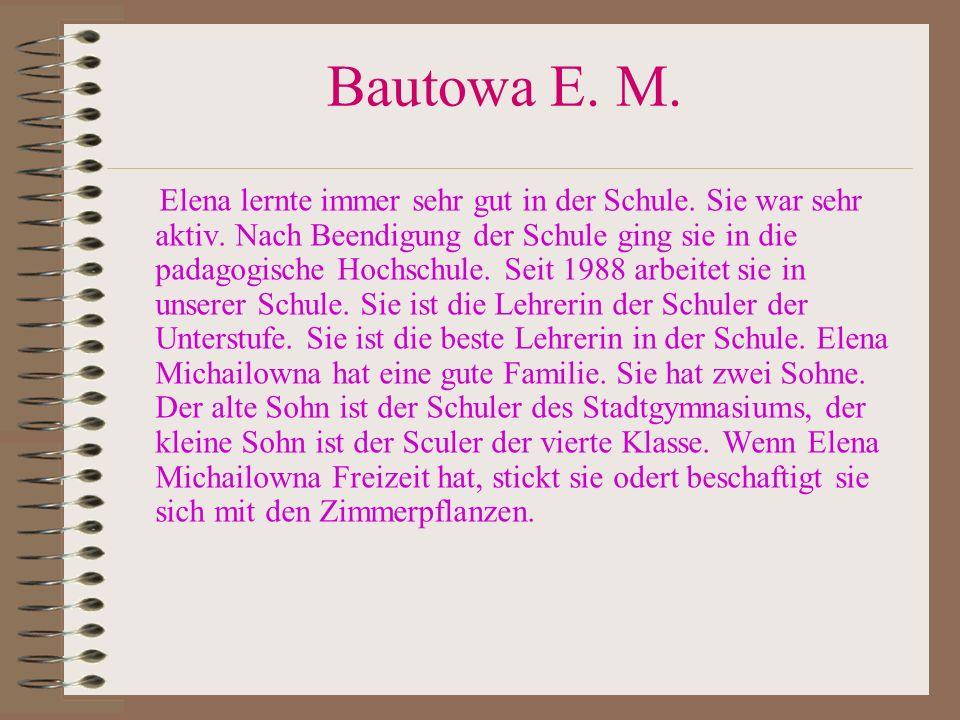 Bautowa E. M.