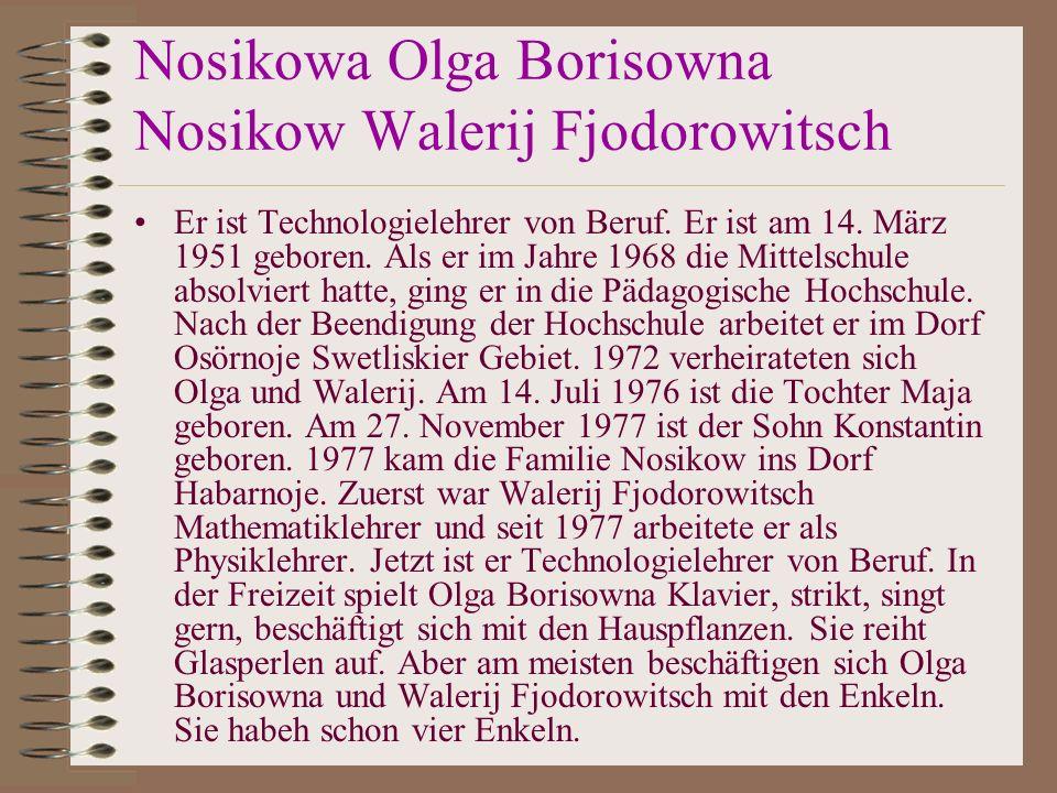 Nosikowa Olga Borisowna Nosikow Walerij Fjodorowitsch
