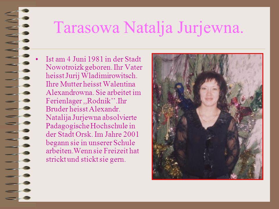 Tarasowa Natalja Jurjewna.