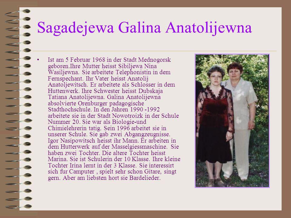Sagadejewa Galina Anatolijewna