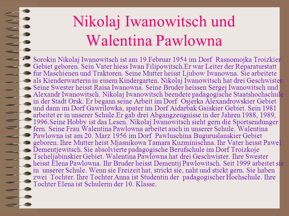 Nikolaj Iwanowitsch und Walentina Pawlowna
