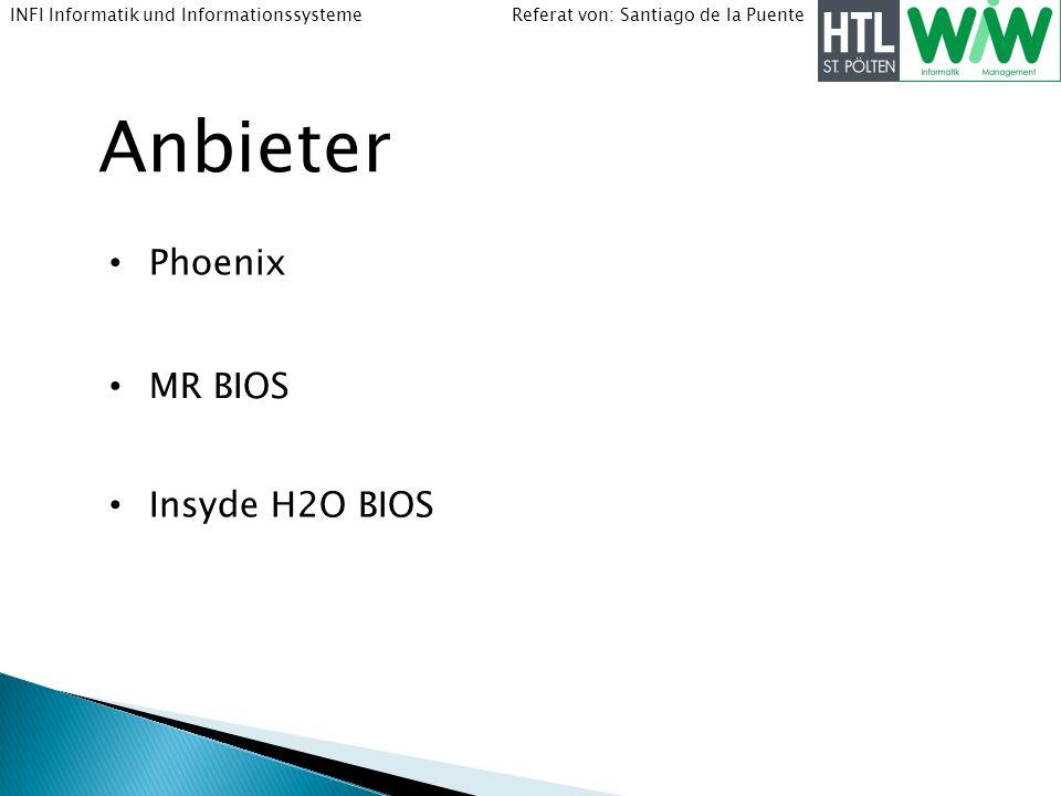 Anbieter Phoenix MR BIOS Insyde H2O BIOS