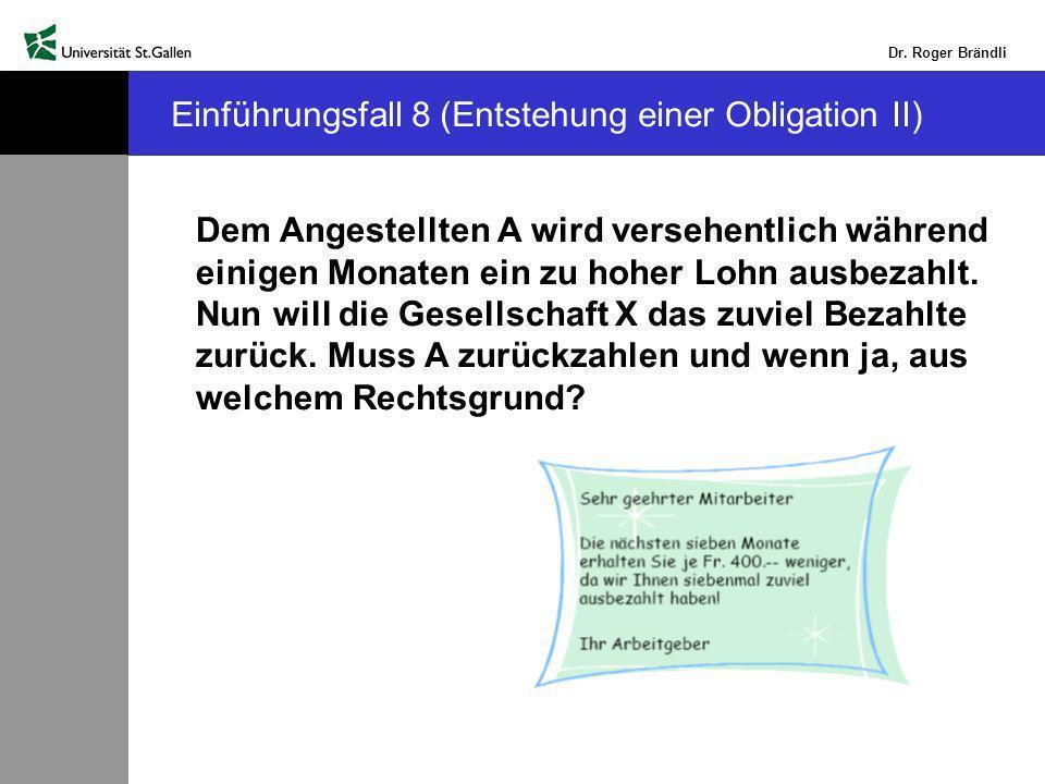 Einführungsfall 8 (Entstehung einer Obligation II)