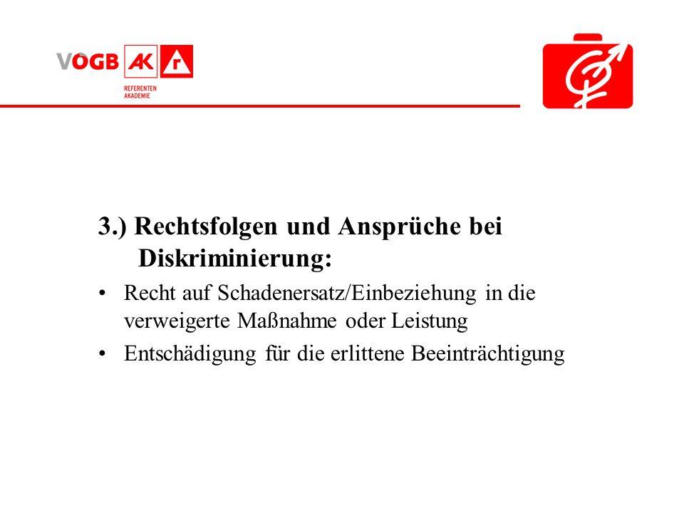 3.) Rechtsfolgen und Ansprüche bei Diskriminierung: