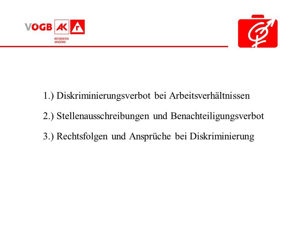 1.) Diskriminierungsverbot bei Arbeitsverhältnissen