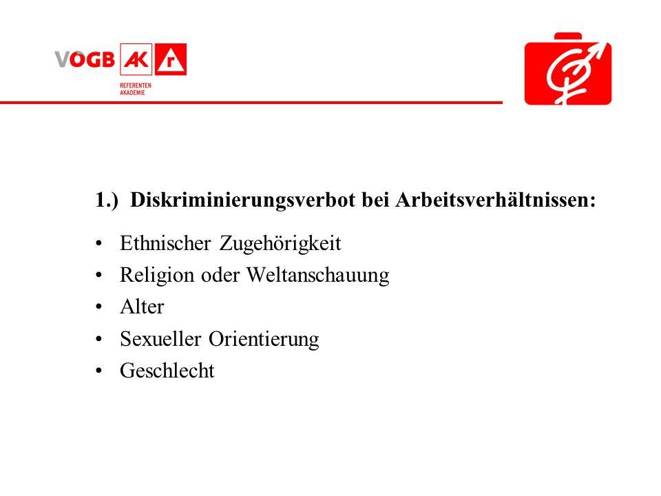 1.) Diskriminierungsverbot bei Arbeitsverhältnissen: