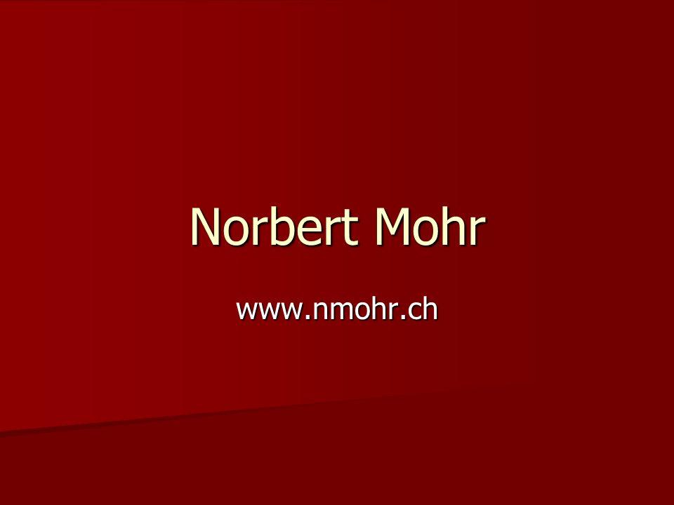 Norbert Mohr www.nmohr.ch