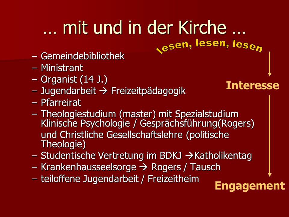 … mit und in der Kirche … Interesse Engagement Gemeindebibliothek