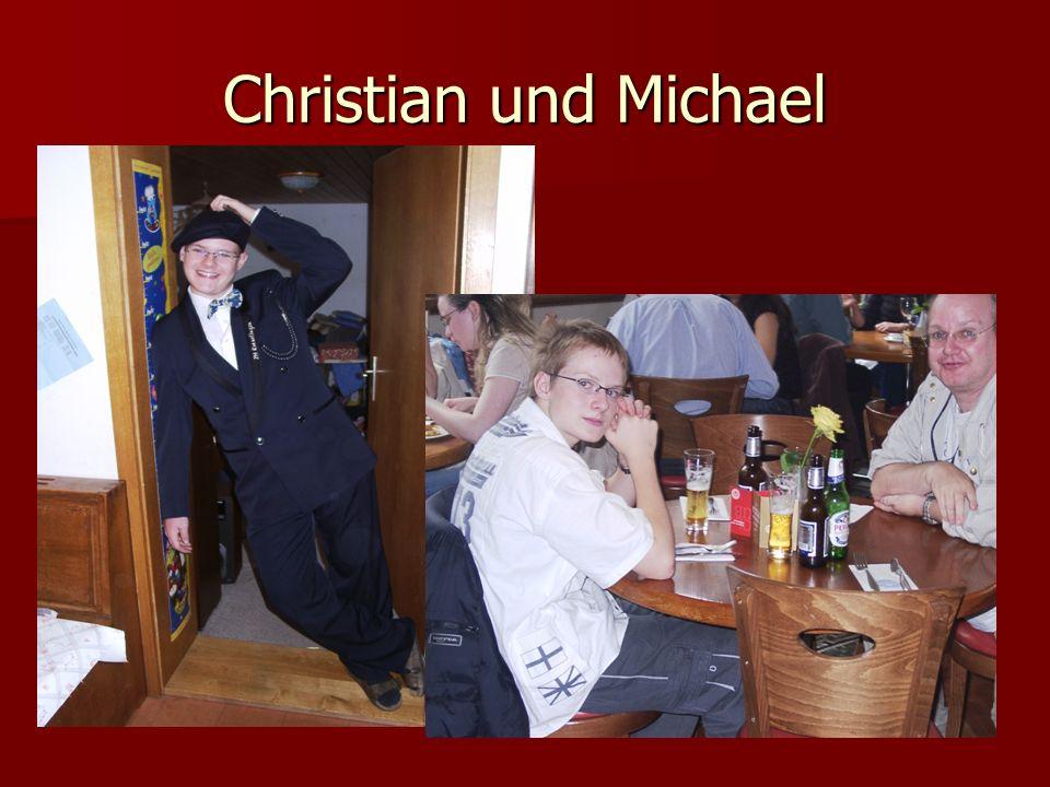Christian und Michael