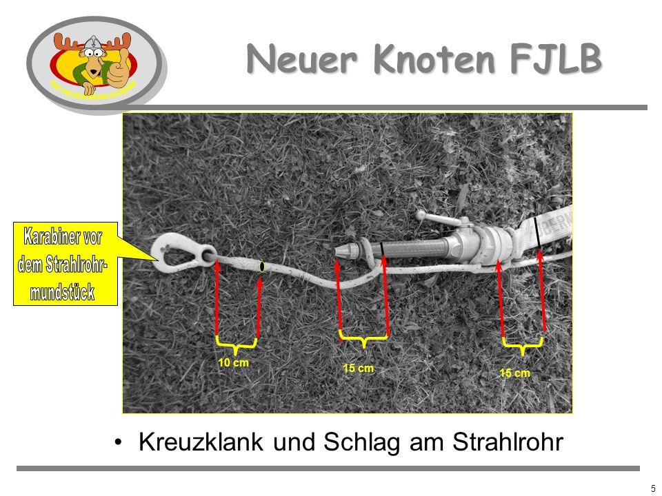 Neuer Knoten FJLB Kreuzklank und Schlag am Strahlrohr Karabiner vor