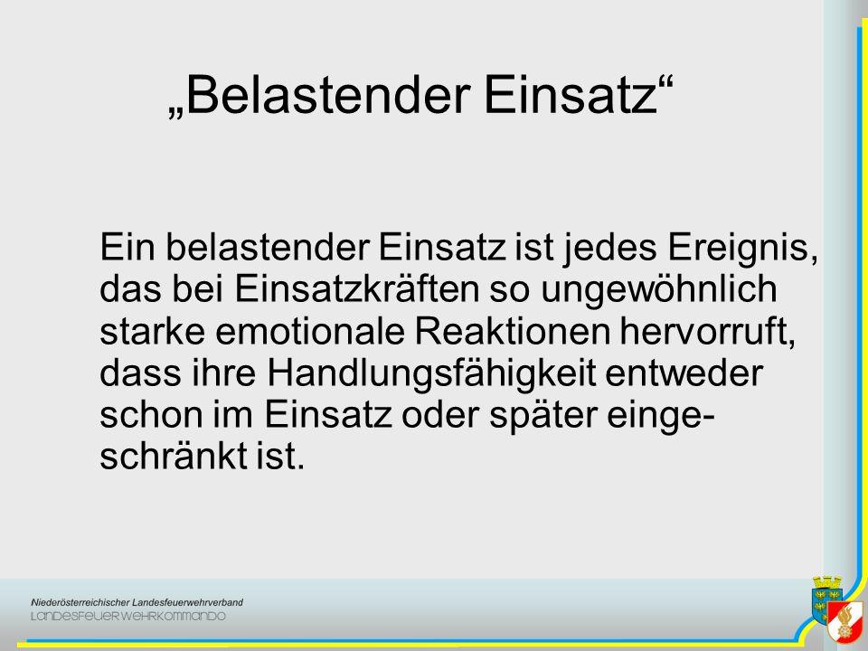 """""""Belastender Einsatz"""