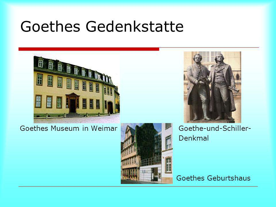Goethes Gedenkstatte Goethes Museum in Weimar Goethe-und-Schiller-