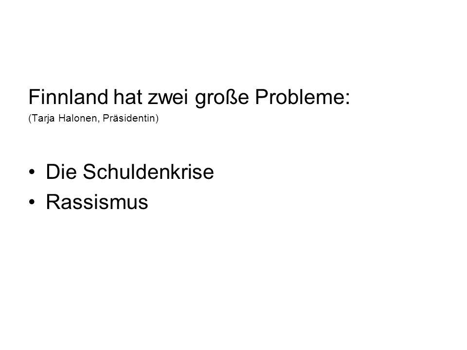 Finnland hat zwei große Probleme: