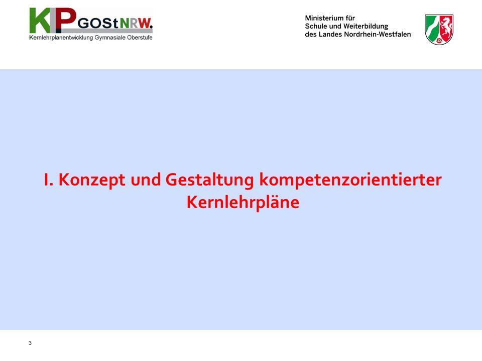I. Konzept und Gestaltung kompetenzorientierter Kernlehrpläne
