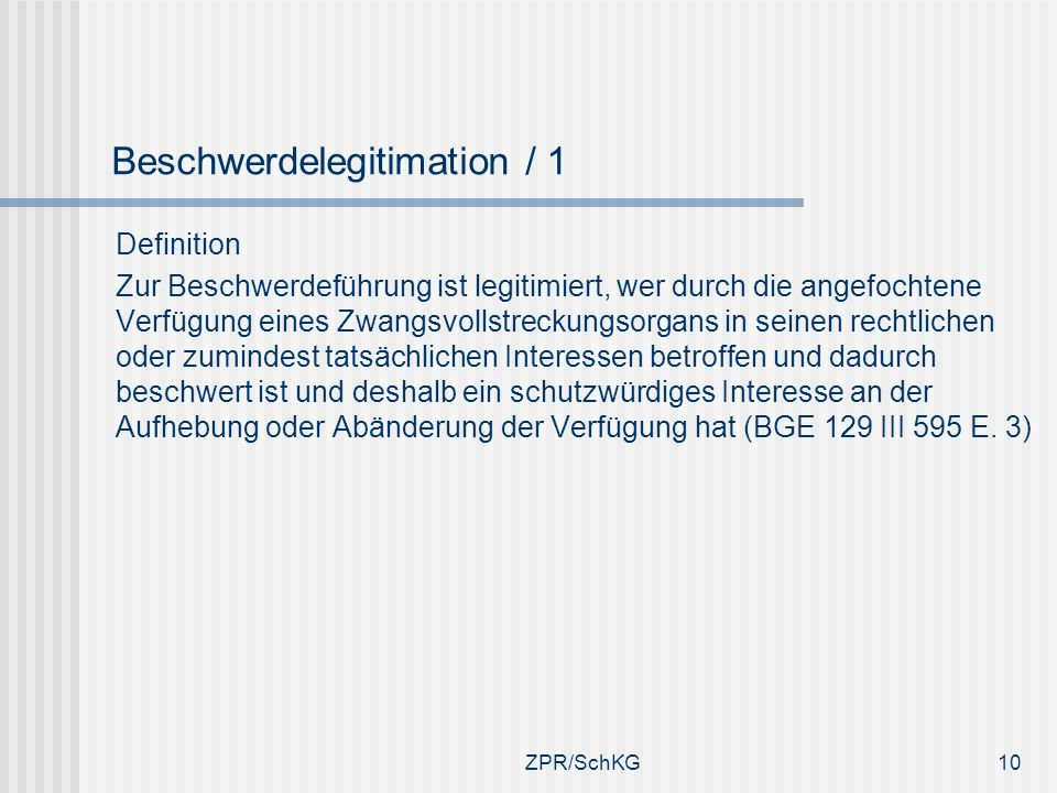 Beschwerdelegitimation / 1