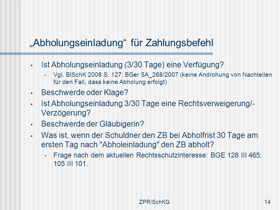 """""""Abholungseinladung für Zahlungsbefehl"""