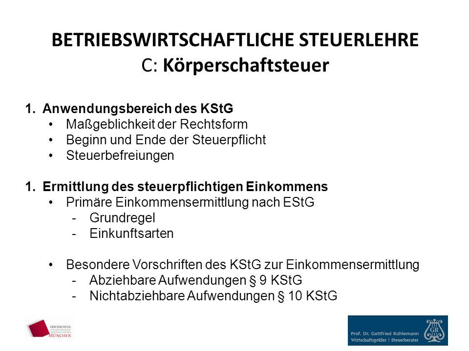 BETRIEBSWIRTSCHAFTLICHE STEUERLEHRE C: Körperschaftsteuer