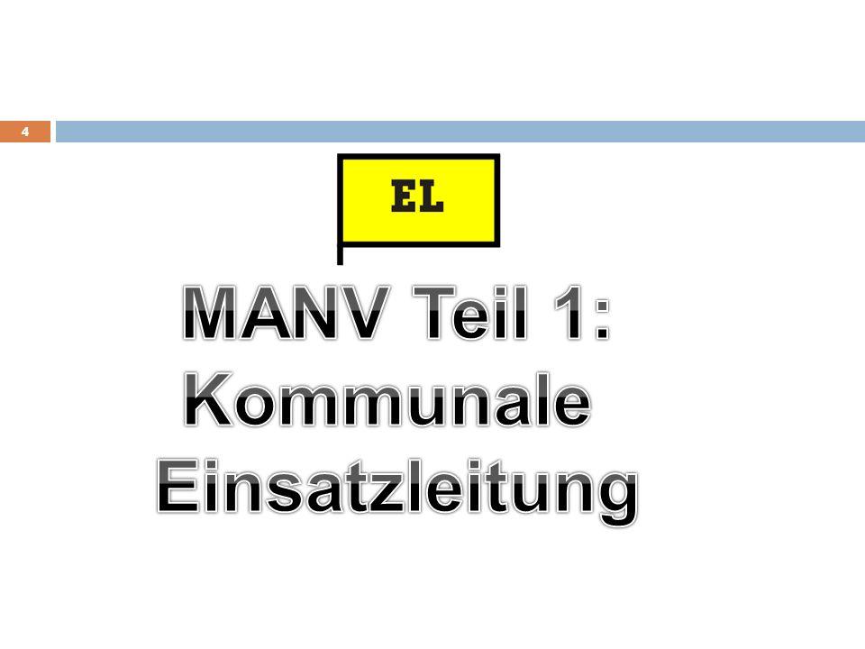 MANV Teil 1: Kommunale Einsatzleitung