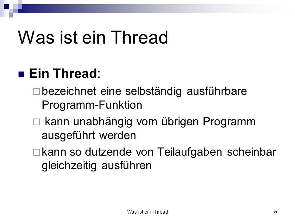 Was ist ein Thread Ein Thread: