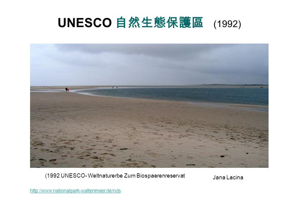 (1992 UNESCO- Weltnaturerbe Zum Biospaerenreservat