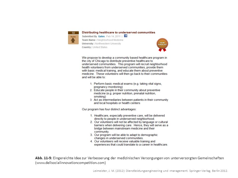 Abb. 11-5: Eingereichte Idee zur Verbesserung der medizinischen Versorgungen von unterversorgten Gemeinschaften (www.dellsocialinnovationcompetition.com)