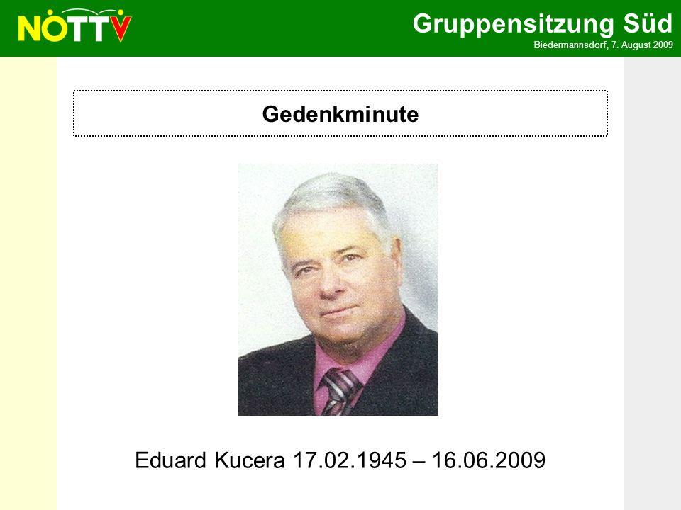 Gedenkminute Eduard Kucera 17.02.1945 – 16.06.2009