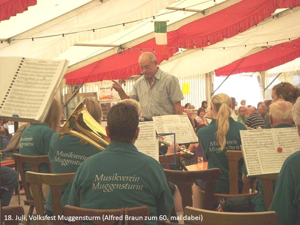 18. Juli, Volksfest Muggensturm (Alfred Braun zum 60. mal dabei)