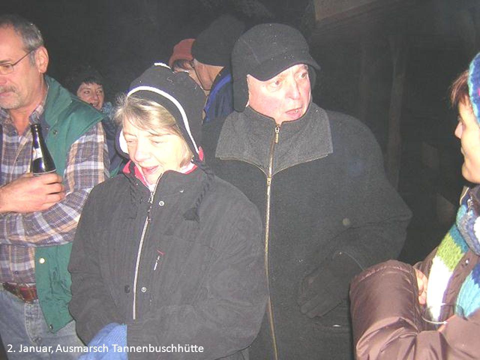 2. Januar, Ausmarsch Tannenbuschhütte