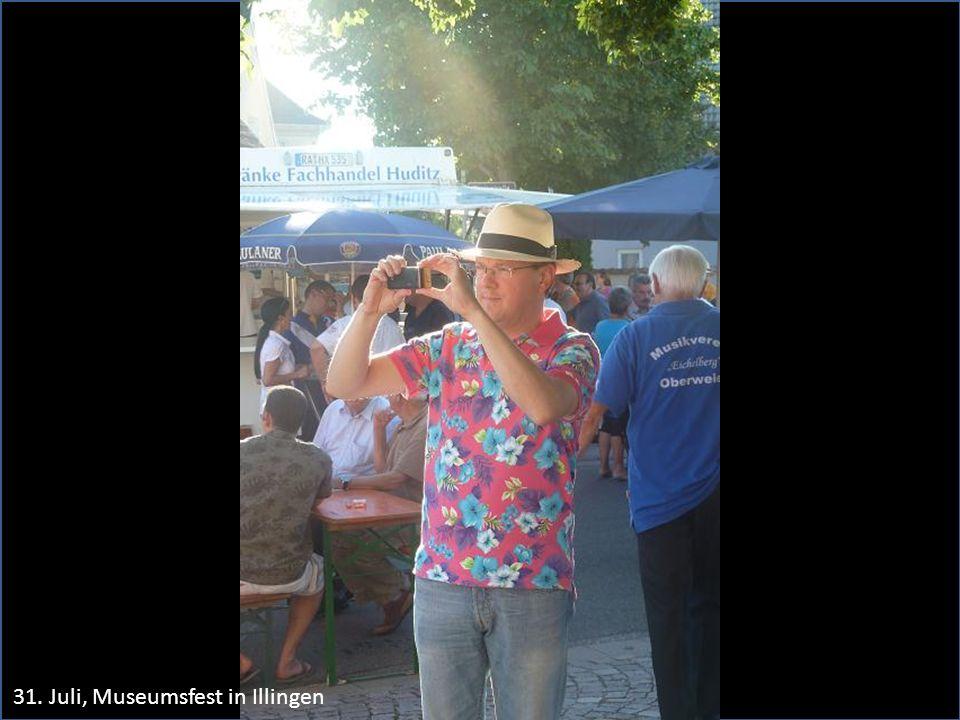 31. Juli, Museumsfest in Illingen