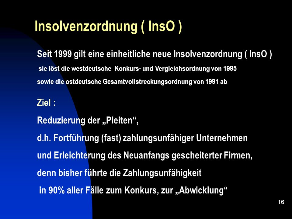 Insolvenzordnung ( InsO )