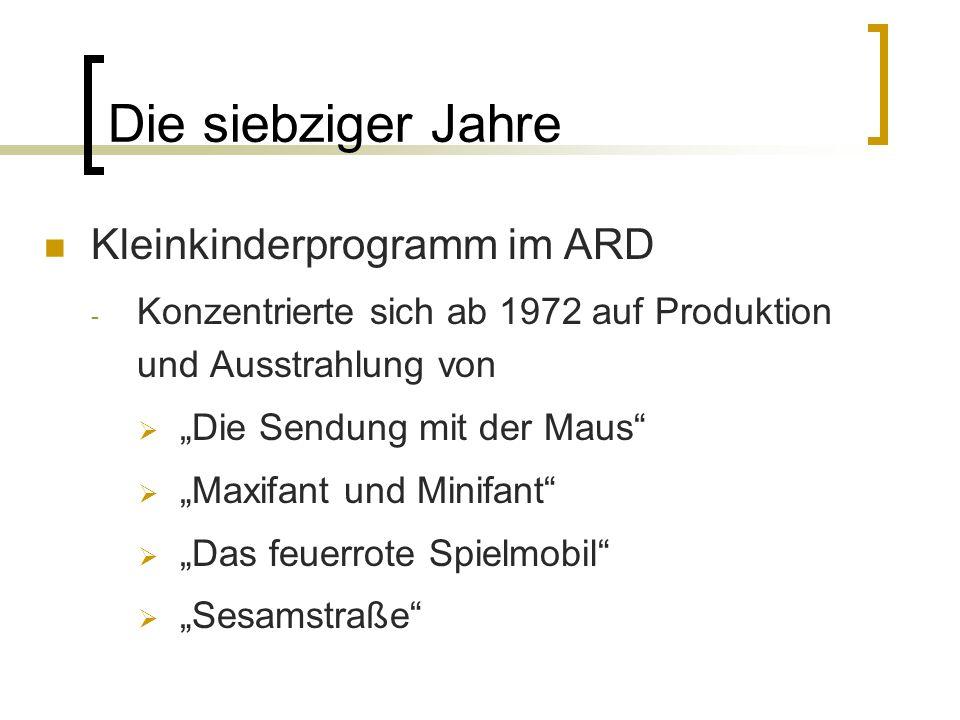 Die siebziger Jahre Kleinkinderprogramm im ARD