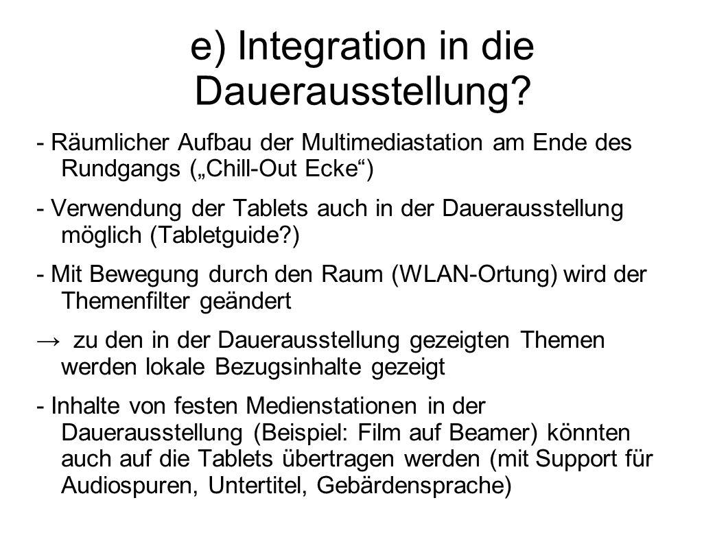 e) Integration in die Dauerausstellung