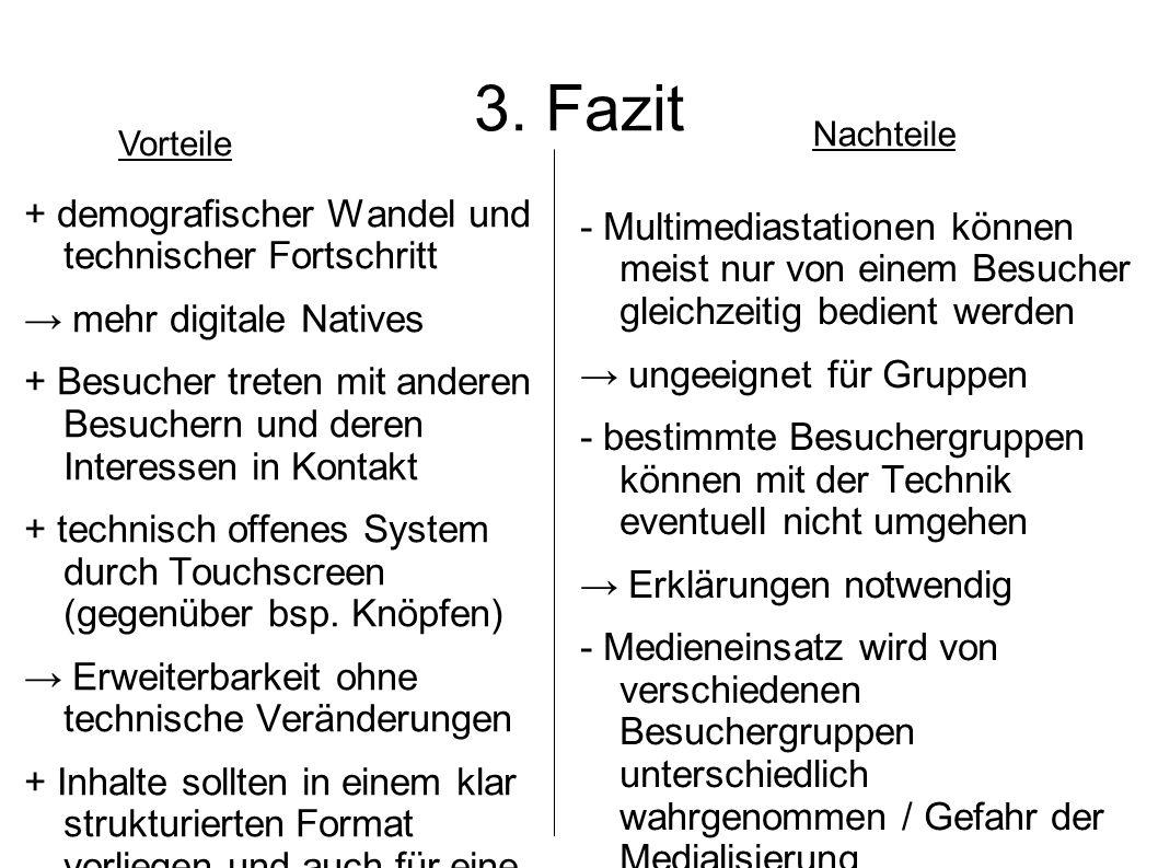3. Fazit + demografischer Wandel und technischer Fortschritt