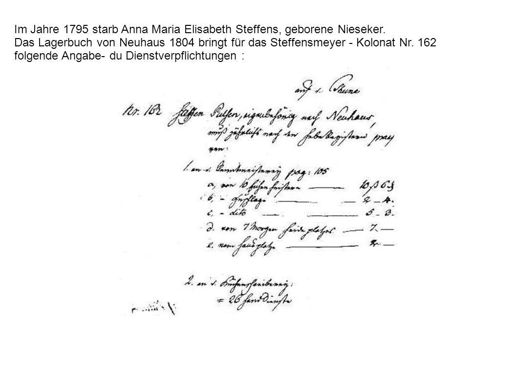 Im Jahre 1795 starb Anna Maria Elisabeth Steffens, geborene Nieseker.
