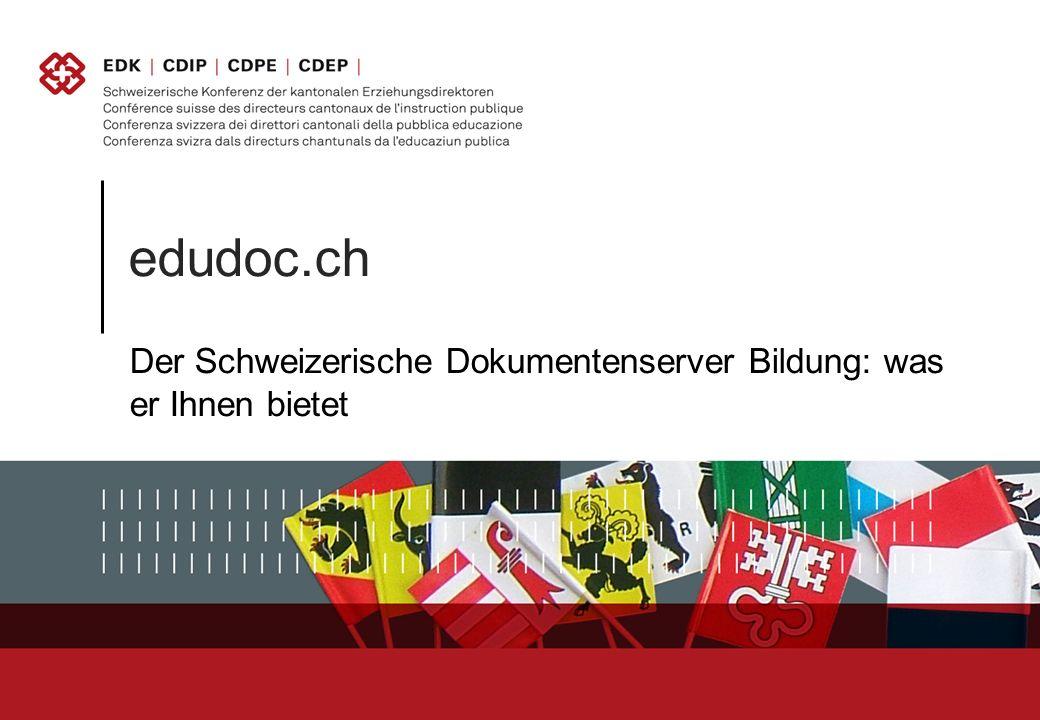 edudoc.ch Der Schweizerische Dokumentenserver Bildung: was er Ihnen bietet