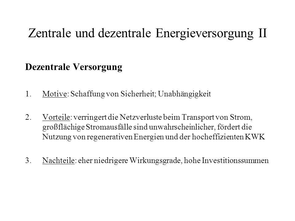 Zentrale und dezentrale Energieversorgung II