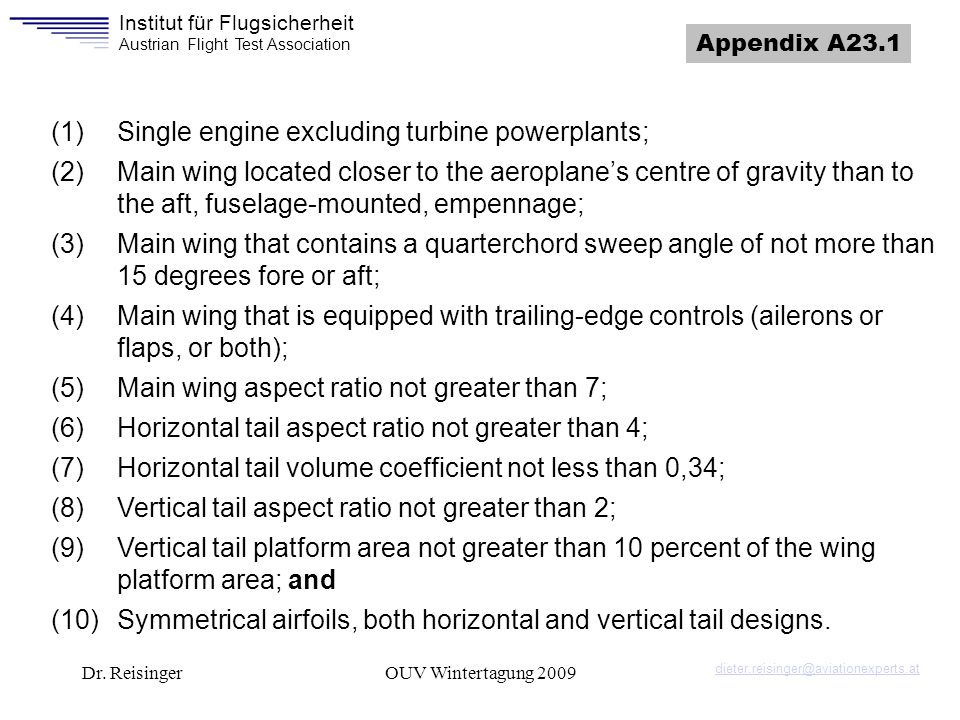 (1) Single engine excluding turbine powerplants;