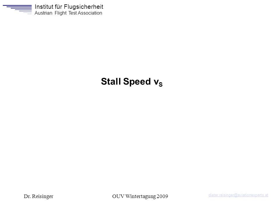 Stall Speed vS Dr. Reisinger OUV Wintertagung 2009