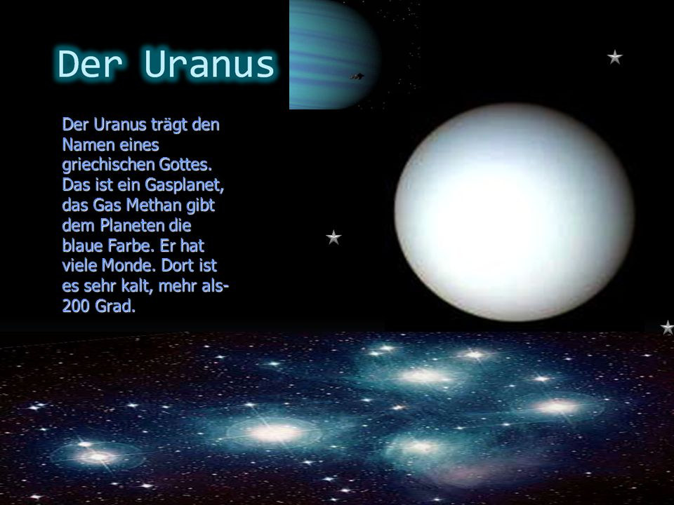 Der Uranus trägt den Namen eines griechischen Gottes
