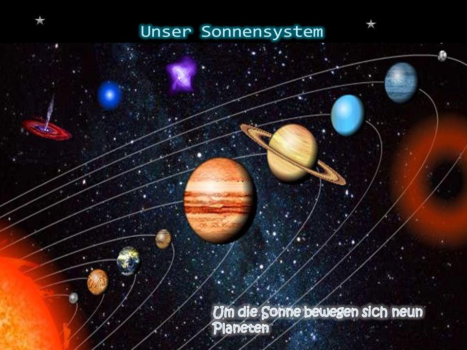 Um die Sonne bewegen sich neun Planeten