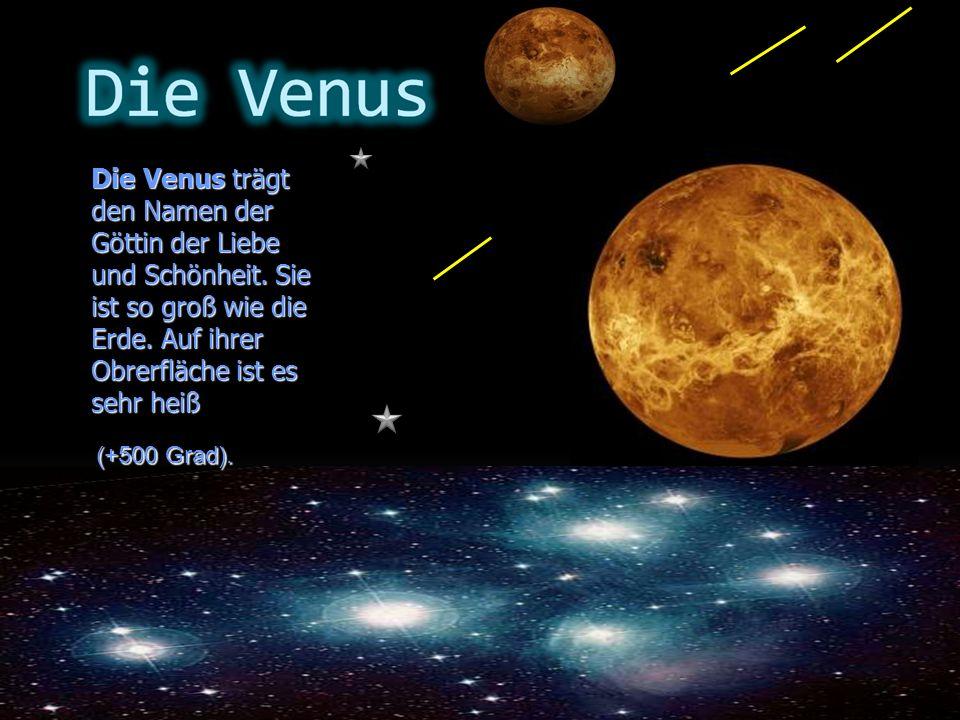 Die Venus trägt den Namen der Göttin der Liebe und Schönheit