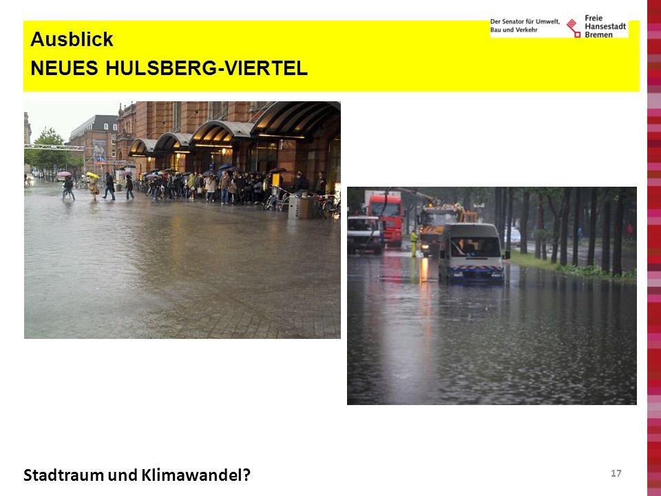 Ausblick NEUES HULSBERG-VIERTEL