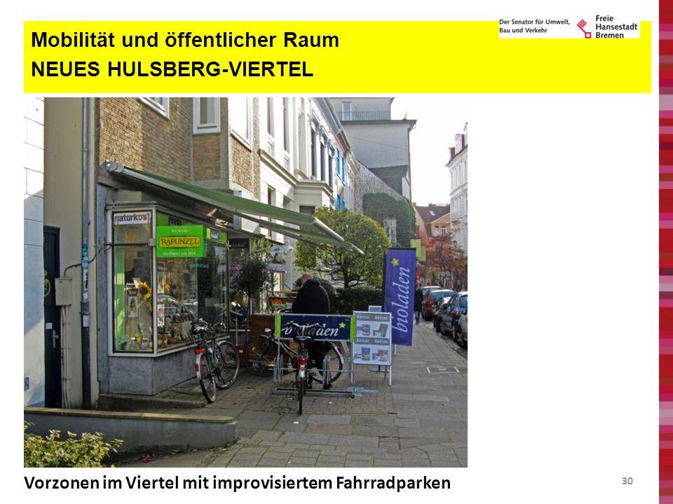 Mobilität und öffentlicher Raum NEUES HULSBERG-VIERTEL
