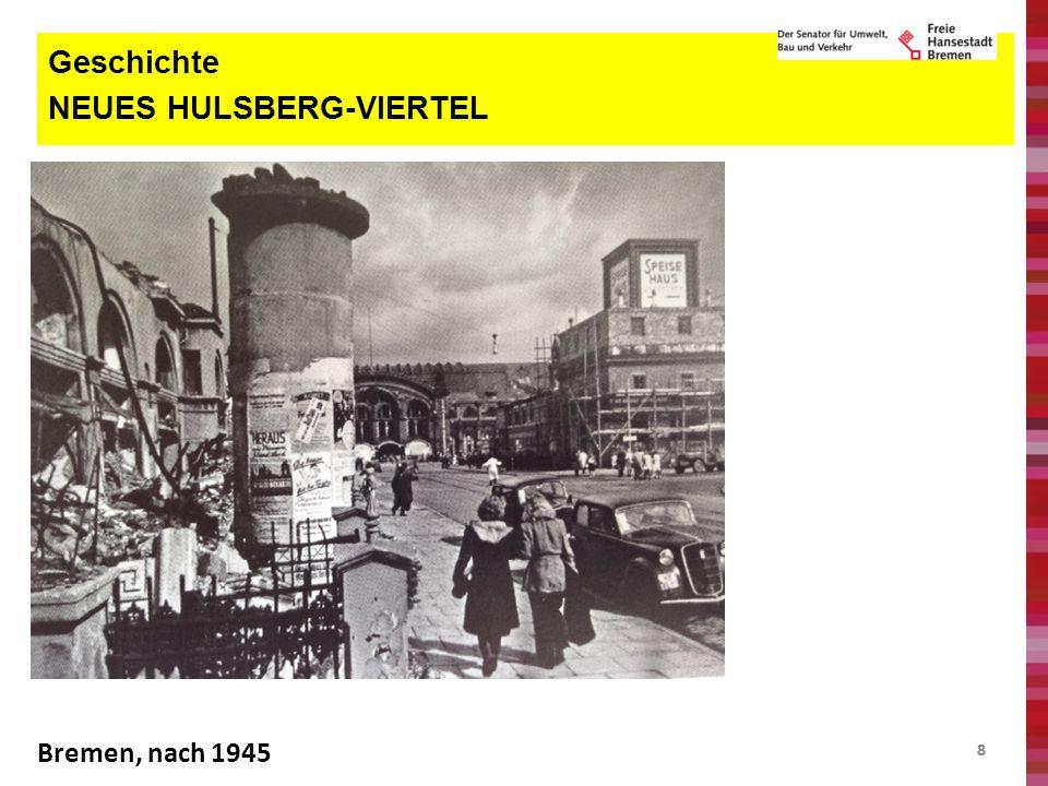 Geschichte NEUES HULSBERG-VIERTEL