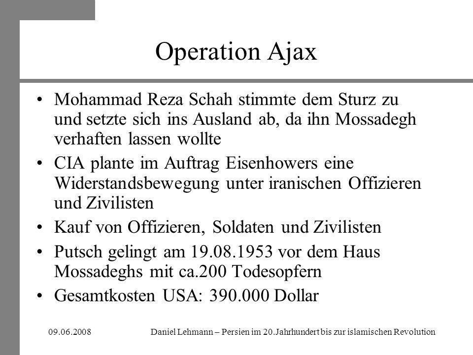 Operation Ajax Mohammad Reza Schah stimmte dem Sturz zu und setzte sich ins Ausland ab, da ihn Mossadegh verhaften lassen wollte.