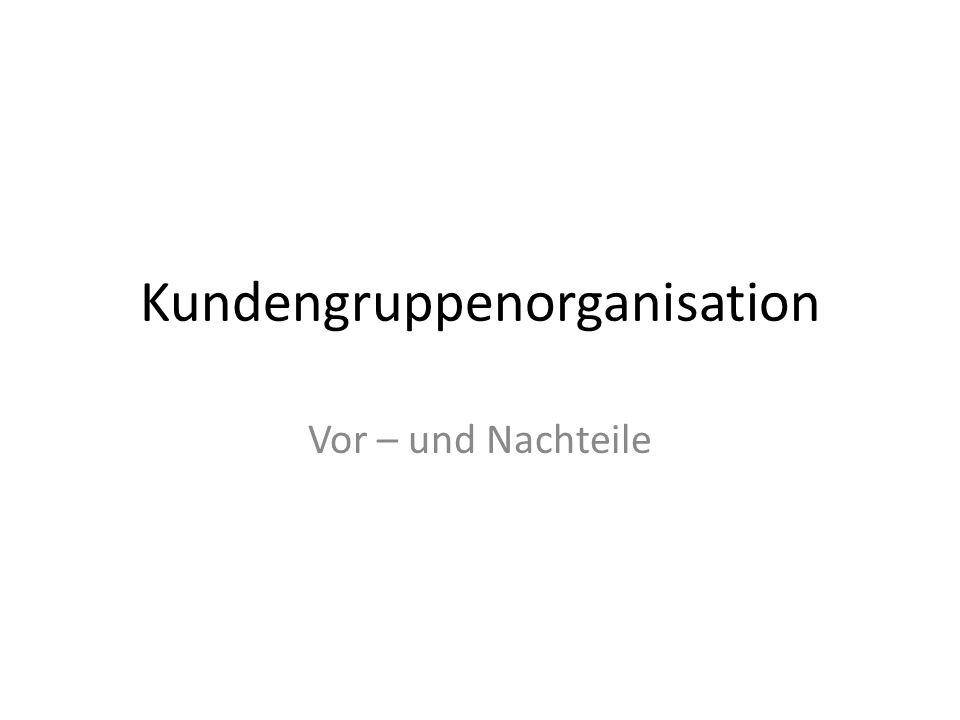 Kundengruppenorganisation